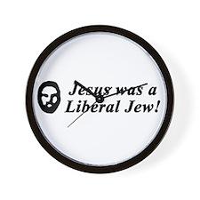 Jesus Was a Liberal Jew Wall Clock