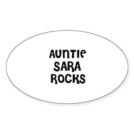 AUNTIE SARA ROCKS Oval Sticker