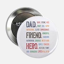 "Dad Hero 2.25"" Button"