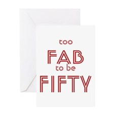 FAB FIFTY Greeting Card