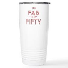 FAB FIFTY Travel Mug