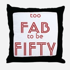 FAB FIFTY Throw Pillow