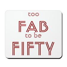 FAB FIFTY Mousepad