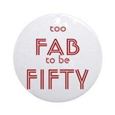 FAB FIFTY Ornament (Round)