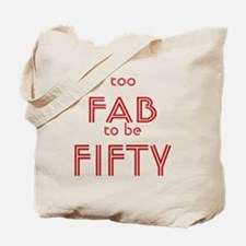 FAB FIFTY Tote Bag