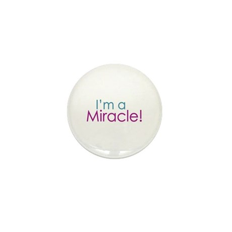 I'm a Miracle (Baby) Mini Button