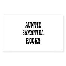 AUNTIE SAMANTHA ROCKS Rectangle Decal
