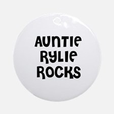 AUNTIE RYLIE ROCKS Ornament (Round)
