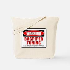 Warning Bagpiper Tuning Tote Bag