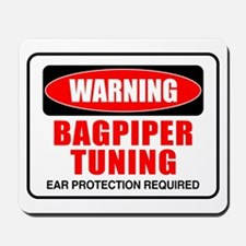 Warning Bagpiper Tuning Mousepad