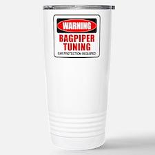Warning Bagpiper Tuning Stainless Steel Travel Mug