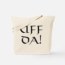 Uff Da! Tote Bag