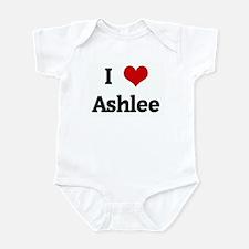 I Love Ashlee Infant Bodysuit