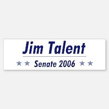 Talent 06 Bumper Bumper Bumper Sticker