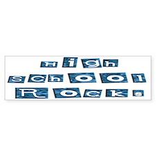 High School Rocks Bumper Bumper Sticker