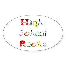 High School Rocks Oval Decal