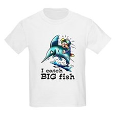 I Catch Big Fish T-Shirt