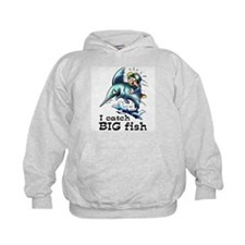 I Catch Big Fish Hoodie