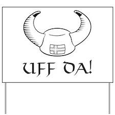 Uff Da! Viking Hat Yard Sign
