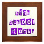 High School Rocks Framed Tile