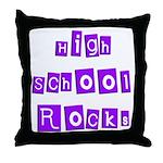 High School Rocks Throw Pillow