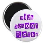 High School Rocks Magnet