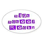 High School Rocks Oval Sticker