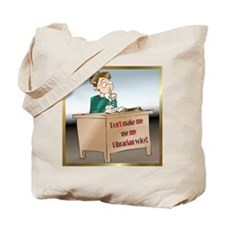Librarian Voice Tote Bag
