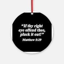 Matthew 5:29 Ornament (Round)
