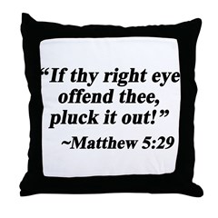 Matthew 5:29 Throw Pillow