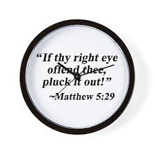 Matthew 5:29 Wall Clock