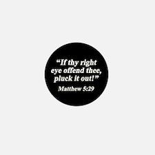 Matthew 5:29 Mini Button