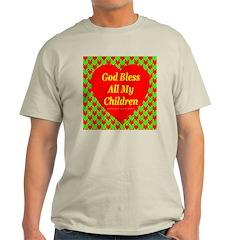 God Bless All My Children Ash Grey T-Shirt