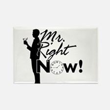 Cute Mr right now Rectangle Magnet