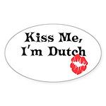 Kiss Me, I'm Dutch Oval Sticker