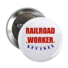 "Retired Railroad Worker 2.25"" Button"