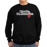 Kiss Me, I'm Australian Sweatshirt (dark)