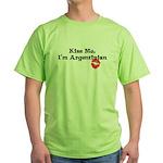 Kiss Me, I'm Argentinian Green T-Shirt
