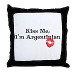 Kiss Me, I'm Argentinian Throw Pillow