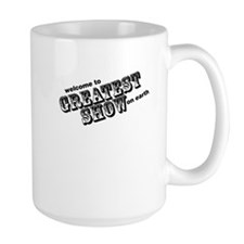 the greatest show Mug