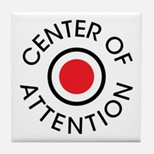 Center of Attention Tile Coaster
