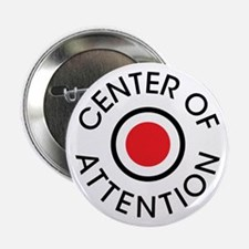 "Center of Attention 2.25"" Button"