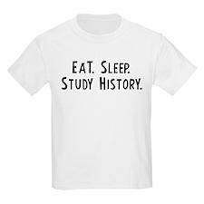 Eat, Sleep, Study History Kids T-Shirt