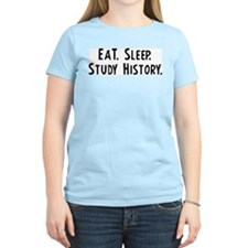 Eat, Sleep, Study History Women's Pink T-Shirt