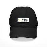 Arbor Day Black Cap