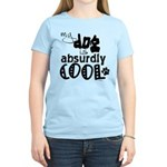 My dog is absurdly cool Women's Light T-Shirt