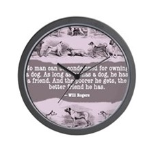 Will Rogers Dog Quote Wall Clock