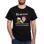 drunk enough Dark T-Shirt