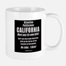 California Must Pay! Mug