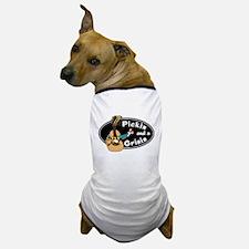 Pickin and a Grinin Dog T-Shirt